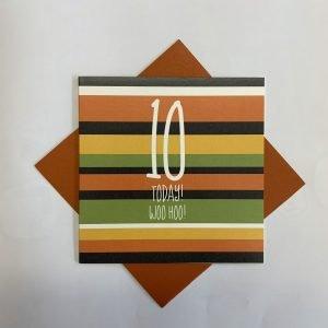 10 Today Woo Hoo Stripes Card