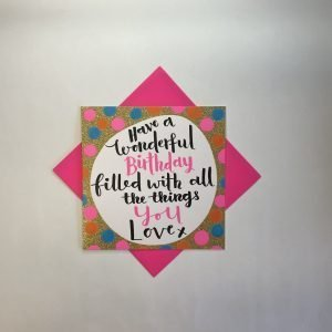 Rachel Ellen Have A Wonderful Birthday Spotty Card