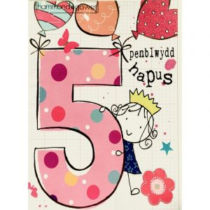 Penblwydd Hapus 5 Pink Girl Card