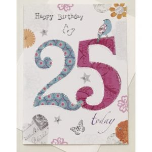 Happy Birthday 25 Today Age Card