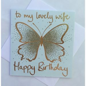 To My Lovely Wife Happy Birthday Gold Glitter Burtterfly Card