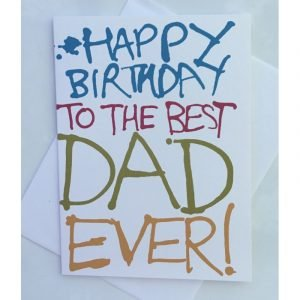 Happy Birthday To the Best Dad Ever Card
