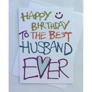 Happy Birthday To the Best Husband Ever Card