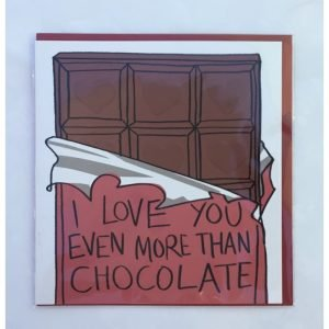 I Love You Even More Than Chocolate Card