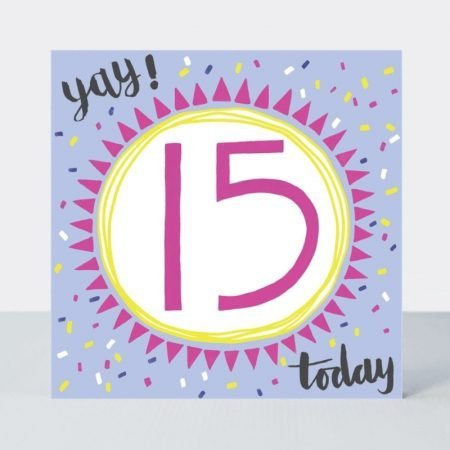 Rachel Ellen Yay 15 Today Card