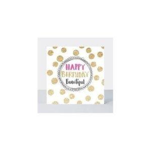 Rachel Ellen Happy Birthday Beautiful Gold Spots Card