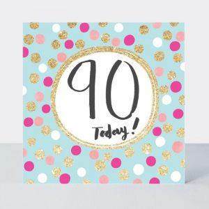 Rachel Ellen 90 Today Pink & Gold Spots Card