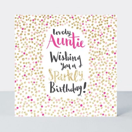 Rachel Ellen Lovely Aunty Wishing You A Sparkly Birthday Card