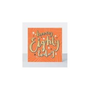 Rachel Ellen Hooray 80 Today Card