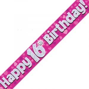 Pink Holographic Banner - Happy 16th Birthday