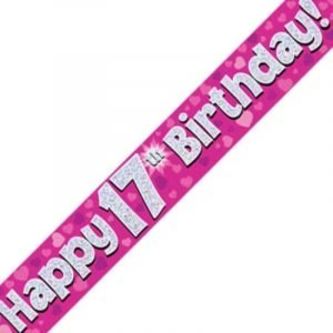 Pink Holographic Banner - Happy 17th Birthday