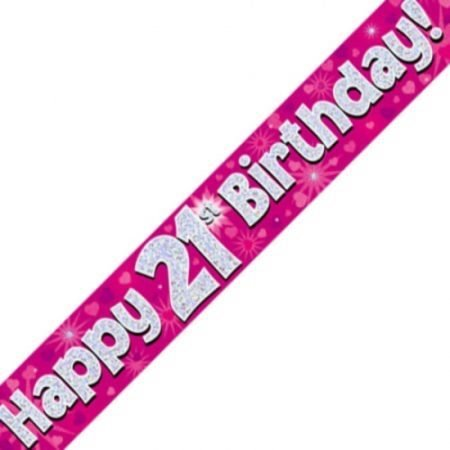 Pink Holographic Banner - Happy 21st Birthday