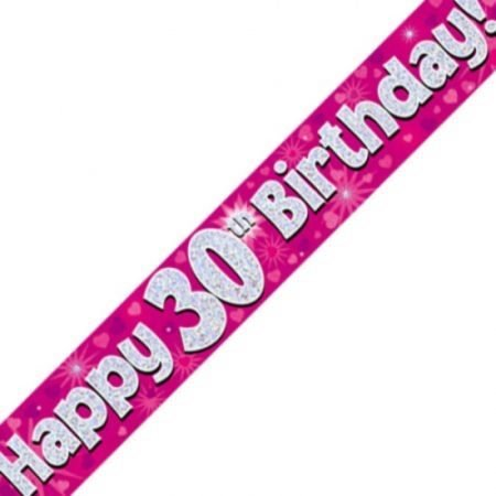 Pink Holographic Banner - Happy 30th Birthday