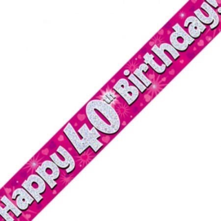 Pink Holographic Banner - Happy 40th Birthday