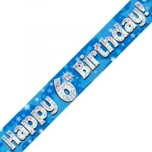 Blue Holographic Banner - Happy 6th Birthday