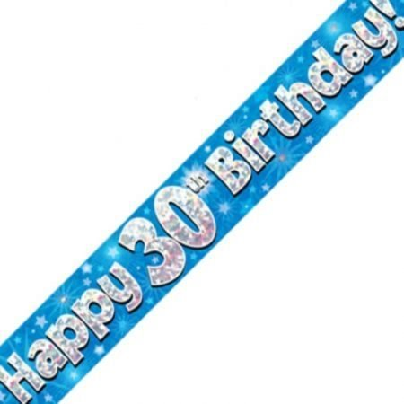 Blue Holographic Banner - Happy 30th Birthday