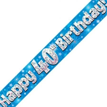 Blue Holographic Banner - Happy 40th Birthday