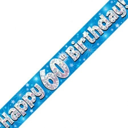Blue Holographic Banner - Happy 60th Birthday