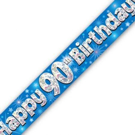 Blue Holographic Banner - Happy 90th Birthday