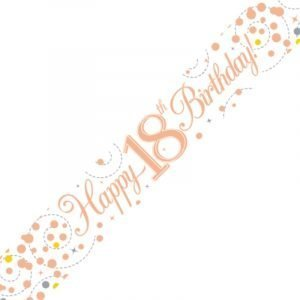 White & Rose Gold Sparkling Fizz Banner - Happy 18th Birthday