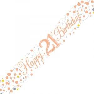 White & Rose Gold Sparkling Fizz Banner - Happy 21st Birthday