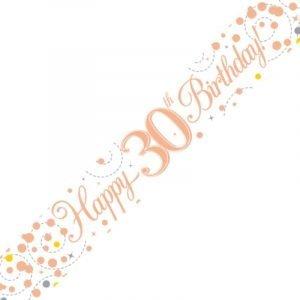 White & Rose Gold Sparkling Fizz Banner - Happy 30th Birthday