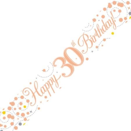 White & Rose Gold Sparkling Fizz Banner - Happy 30th Birthday