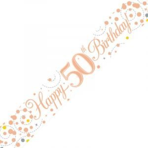 White & Rose Gold Sparkling Fizz Banner - Happy 50th Birthday