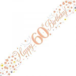 White & Rose Gold Sparkling Fizz Banner - Happy 60th Birthday