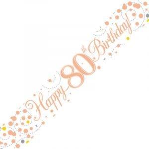 White & Rose Gold Sparkling Fizz Banner - Happy 80th Birthday