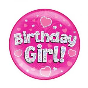 Giant Pink Birthday Badge - Birthday Girl