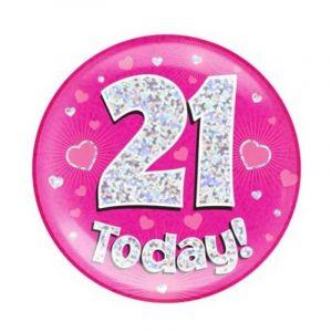 Age 21 giant birthday badge