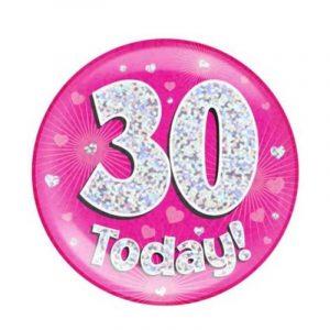 Age 30 giant birthday badge