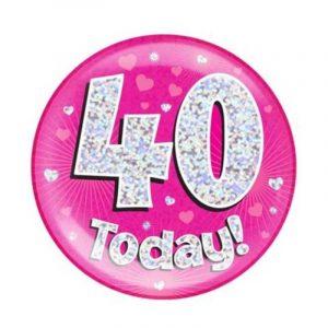 Age 40 giant birthday badge