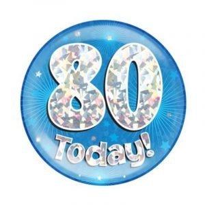 Age 80 giant birthday badge