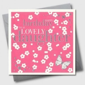 Happy Birthday To A Lovely Daughter Pink & White Flowers Card