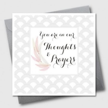You Are In Our Thoughts & Prayers Sympathy Card