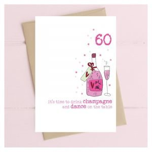 60 It's Time To Drink Champagne Card
