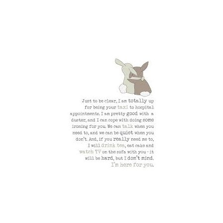 I'm Here For You (Just To Be Clear) Card