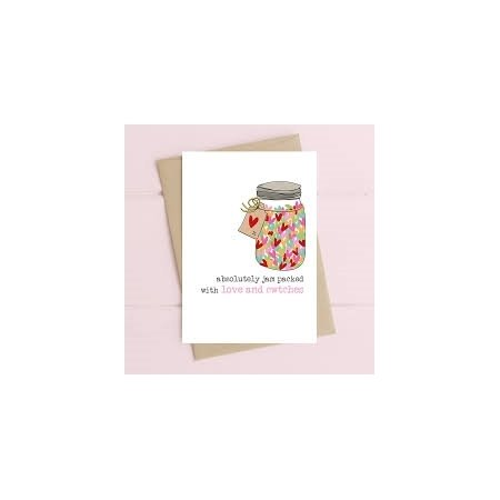 Absolutely Jam Packed With Love and Cwtches Card