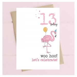 13 Today Woo Hoo Let's Celebrate Flamingo Card