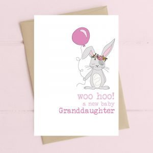 Woo Hoo A New Baby Granddaughter Card