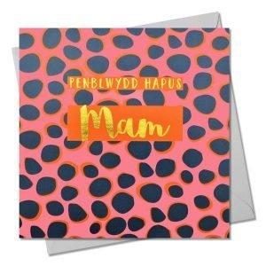 Penblwydd Hapus Mam Grey And Orange Spots Card