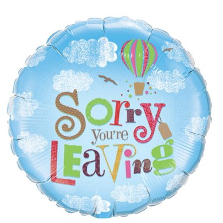 18 inch - Sorry You're Leaving - Hot Air Balloon