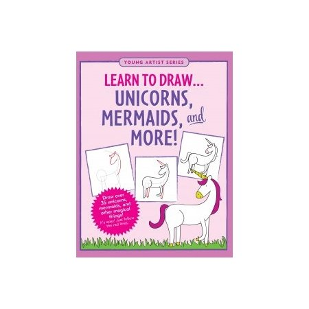 Learn To Draw - Unicorns, Mermaids And More