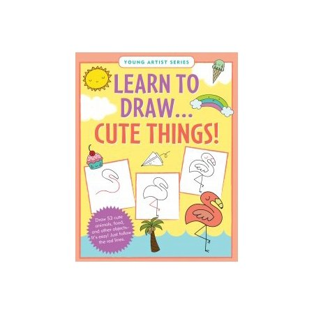 Learn To Draw - Cute Things