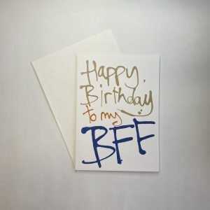 Happy Birthday To My BFF Card