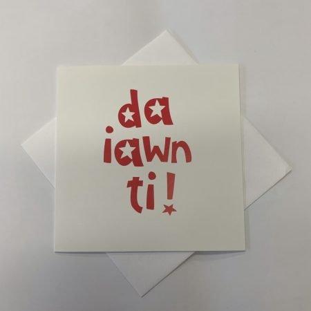 Da Iawn Ti! Card