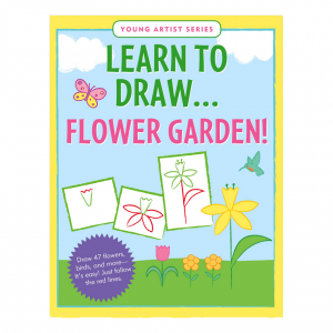 Young Artist Series Learn To Draw Flower Garden Book