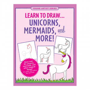 Young Artist Series Learn To Draw Unicorns Mermaids And More Book